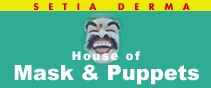 ���E�̉��ʂ��W�܂� Setia Darma House�FMasks and Puppets